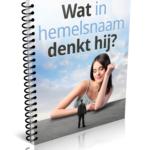 gratis-e-book-wat-in-hemelsnaam-denkt-hij-cover